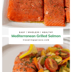 grilled salmon on a plate with greek salad