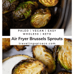 pinterest graphic of air fryer brussels sprouts in air fryer basket