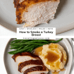 Pinterest graphic for how to smoke a turkey breast