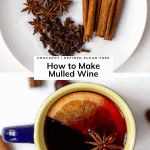 Pinterest graphic How to Make Mulled Wine